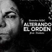 Alterando el Orden by Desorden KDC