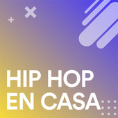 Hip Hop En Casa by Various Artists
