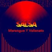 Salsa, Merengue y Vallenato von Various Artists