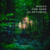 Música Com Sons da Natureza, Vol. 4 von Oasis Relaxamento
