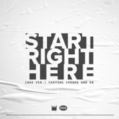 Start Right Here (HGA Version) by Casting Crowns