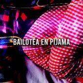 Bailotea en pijama de Various Artists