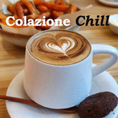 Colazione Chill de Various Artists