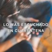 Lo más escuchado en Cuarentena de Various Artists