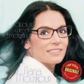 Glück ist wie ein Schmetterling (Originale) von Nana Mouskouri
