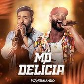 Mó Delícia (Ao Vivo) de PC e Fernando