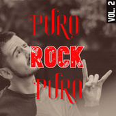 Puro Rock Puro Vol. 2 by Various Artists