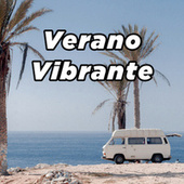 Verano Vibrante by Various Artists
