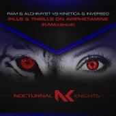 Pills & Thrills On Amphetamine (RAMashup) by Ram