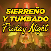 Sierreño y Tumbado Friday Night de Various Artists