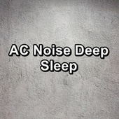 AC Noise Deep Sleep de Relajacion Del Mar