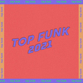 Top Funk BR 2021 von Various Artists