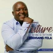 Fodisang Fela de Future Le Bafana Ba Boitekong