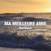 Ma meilleure amie (Remixes) by Kaysha