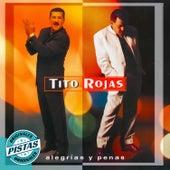 Alegrias y Penas (Pistas Originales) by Tito Rojas