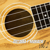 Guitarra Y Mariachi Vol. 2 de Gabriel  Figueroa