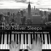 The City That Never Sleeps (Album Version) by Philippe Saisse