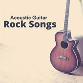 Acoustic Guitar Rock Songs de Various Artists