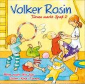 Turnen macht Spaß 2 von Volker Rosin