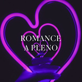Romance a pleno by Various Artists