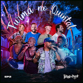 Turma no Quintal EP 2 (Ao Vivo) by Turma do Pagode
