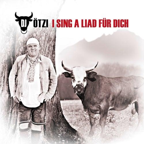 I Sing A Liad Für Dich von DJ Ötzi