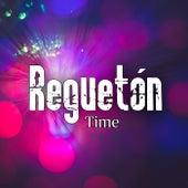 Reguetón Time von Various Artists