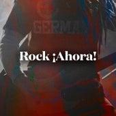 Rock ¡Ahora! de Various Artists