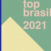 Top Brasil 2021 von Various Artists