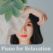 Piano for Relaxation von Various Artists