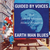 Earth Man Blues de Guided By Voices