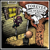 Forever The Sickest Kids de Forever the Sickest Kids