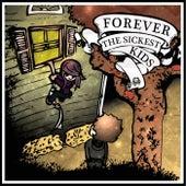 Forever The Sickest Kids de Forever the Sickest Kids