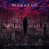 All the World's Pain von Monarch