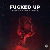 Fucked Up von Zombic