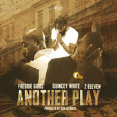 Another Play (feat. Freddie Gibbs & Quincey White) by 2:Eleven
