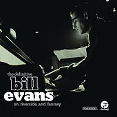 The Definitive Bill Evans on Riverside and Fantasy de Bill Evans