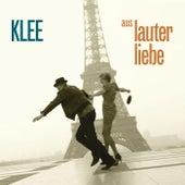 Aus lauter Liebe di Klee
