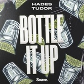 Bottle It Up by Hades