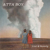 Live & Homely by Attaboy