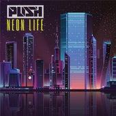 Neon Life von Push