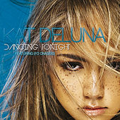 Dancing Tonight (Remixes) de Kat Deluna