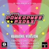 The Powerpuff Girls Main Theme (From
