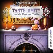 Tante Dimity und der Kreis des Teufels - Ein Wohlfühlkrimi mit Lori Shepherd, Teil 6 (Ungekürzt) von Nancy Atherton