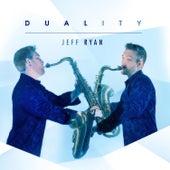 Duality by Jeff Ryan