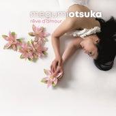 Rêve d'amour by Megumi Otsuka