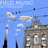 No Pressure by Field Music
