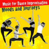 Music for Dance Improvisation - Moods and Journeys von Andrew Holdsworth