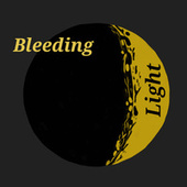 Bleeding Light by Kea