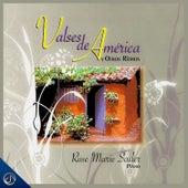 Valses De America Y Otros Ritmos (Piano) by Rose Marie Sader